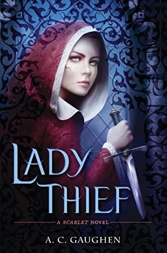 9780802736147: Lady Thief: A Scarlet Novel