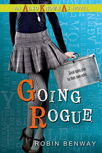 9780802737861: Going Rogue: an Also Known As novel