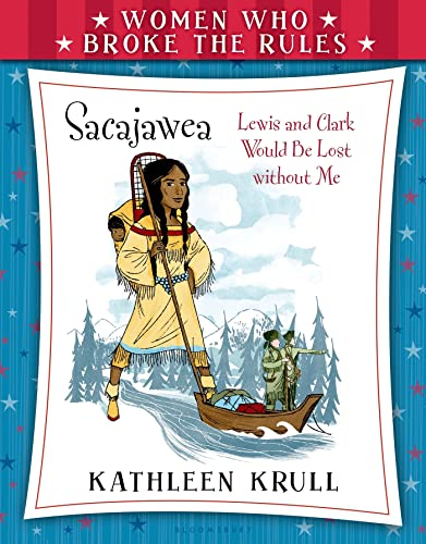 9780802738004: Women Who Broke the Rules: Sacajawea