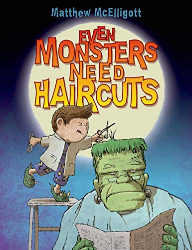 9780802738394: Even Monsters Need Haircuts