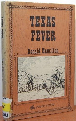 9780802740021: Texas Fever