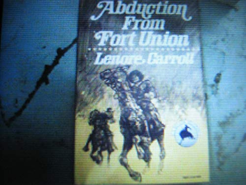 9780802740809: Abduction from Fort Union