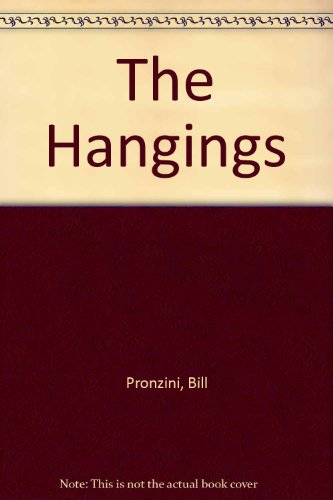 The Hangings: Pronzini, Bill