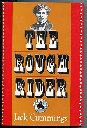 9780802740892: The Rough Rider