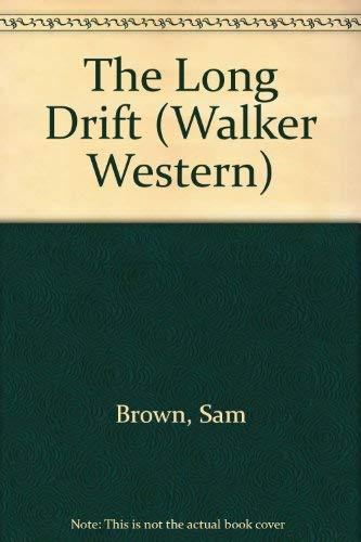 The Long Drift (Walker Western): Brown, Sam