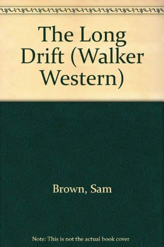 9780802741462: The Long Drift (Walker Western)