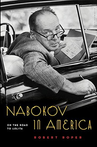 9780802743633: Nabokov in America: On the Road to Lolita