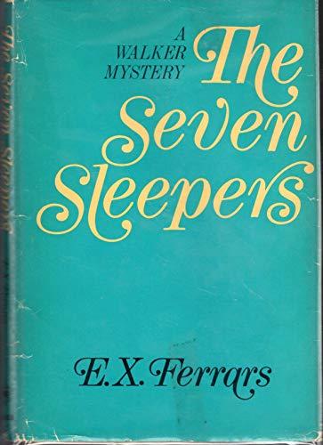 The Seven Sleepers: Ferrars, E. X.