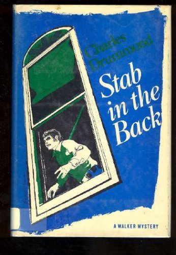 Stab in the Back: Drummond, Charles