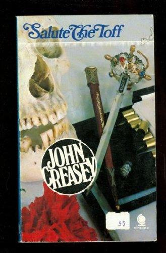 Salute the Toff: Creasey, John