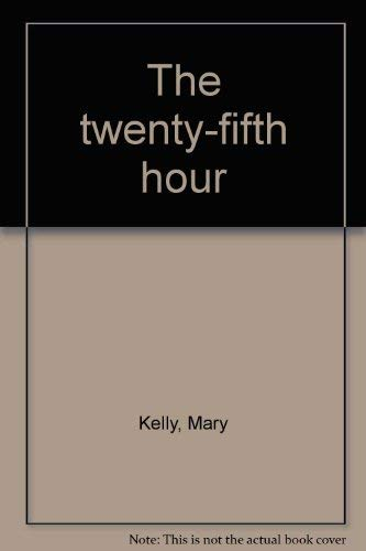 9780802752420: The twenty-fifth hour