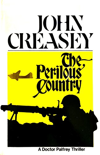 9780802752666: The perilous country;: A Doctor Palfrey thriller