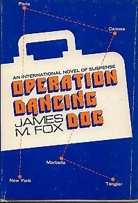 9780802752925: Operation Dancing Dog,