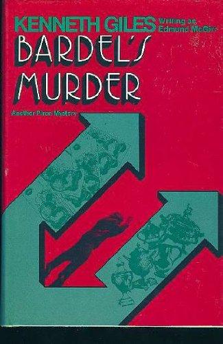 Bardel's Murder: Giles, Kenneth [writing