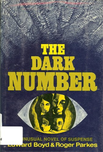 9780802752987: The Dark Number