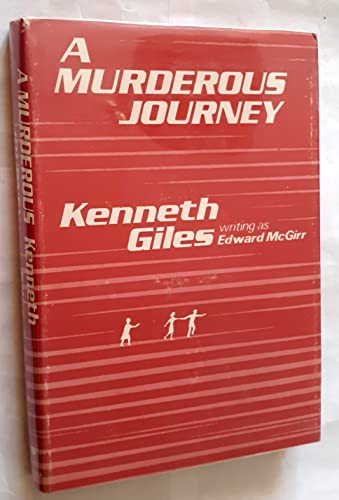 A Murderous Journey: McGirr, Edmund (Kenneth