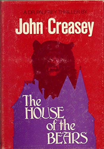 The House of the Bears: A Doctor Palfrey Thriller