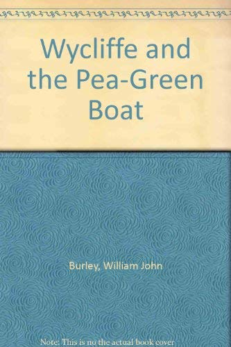 9780802753281: Wycliffe and the Pea-Green Boat