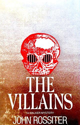 9780802753397: The villains