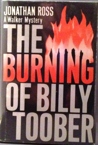 9780802753472: The Burning of Billy Toober