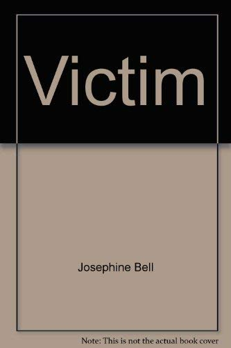 Victim (0802753485) by Bell, Josephine