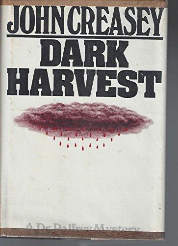 9780802753625: Title: Dark harvest
