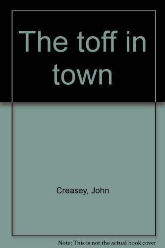 9780802753809: The toff in town