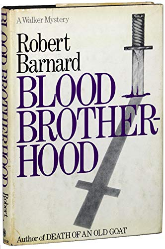 Blood Brotherhood: Barnard, Robert
