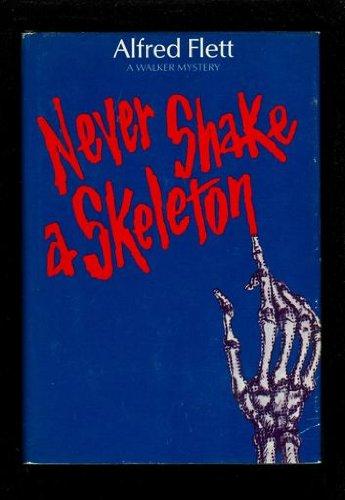 9780802753922: Never shake a skeleton