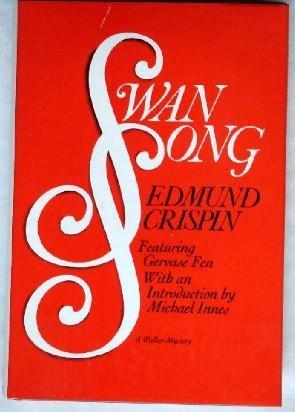 9780802754202: Swan Song