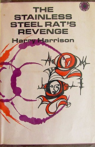 THE STAINLESS STEEL RAT'S REVENGE: Harrison, Harry