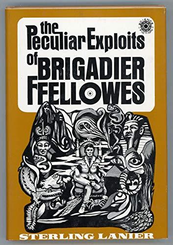 9780802755483: The peculiar exploits of Brigadier Ffellowes