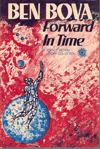 9780802755629: Forward in Time