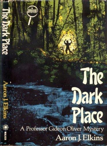 The Dark Place: Elkins, Aaron J.