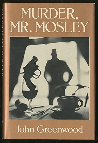 9780802755742: Murder, Mr. Mosley