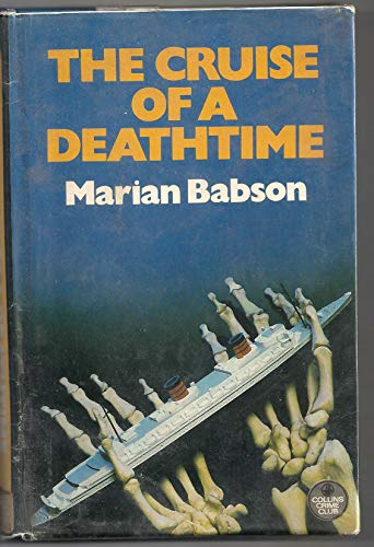 The Cruise of a Deathtime: Babson, Marian