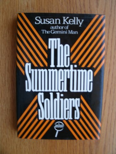 THE SUMMERTIME SOLDIERS [Signed Copy]