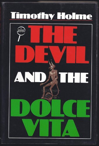 The Devil and the Dolce Vita: Holme, Timothy