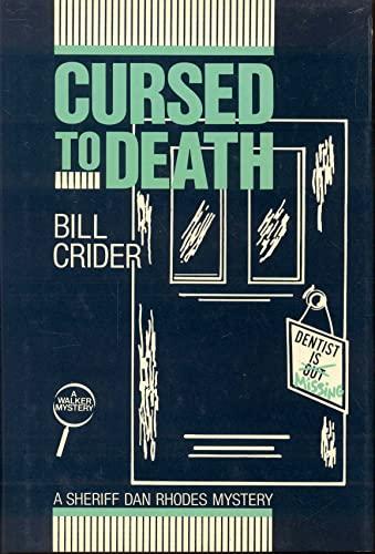 Cursed to Death: Crider, Bill