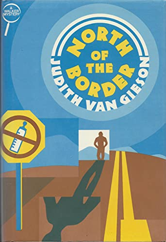 North of the Border: Van Gieson, Judith