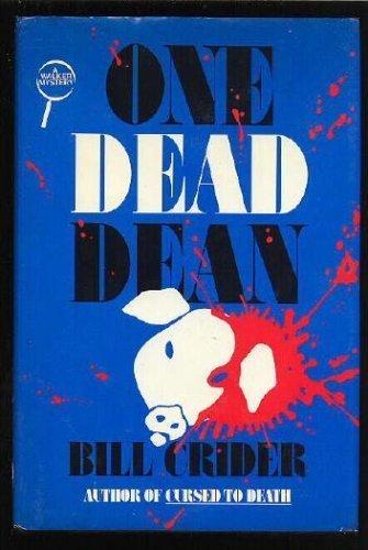 One Dead Dean: Crider, Bill