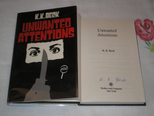 Unwanted Attentions: Beck, K. K.