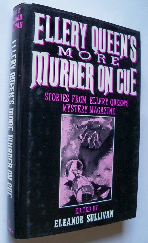 9780802757524: More Murder on Cue: Stage, Screen & Radio Favorites : Stories from Ellery Queen's Mystery Magazine