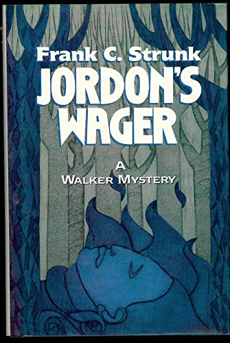 Jordon's Wager ***SIGNED AND INSCRIBED BY AUTHOR***