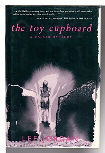 The Toy Cupboard (0802757758) by Jordan, Lee