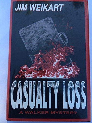 Casualty Loss: Weikart, Jim