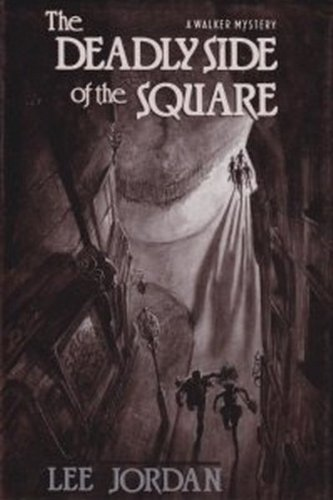 The Deadly Side of the Square (0802757944) by Jordan, Lee