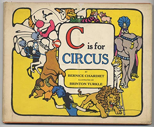 C is for circus: Chardiet, Bernice