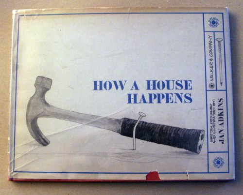 9780802760944: How a House Happens