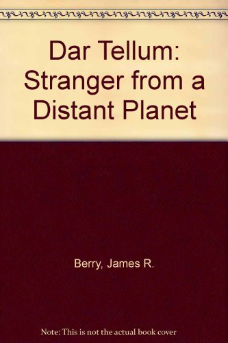 9780802761408: Dar Tellum: Stranger from a Distant Planet